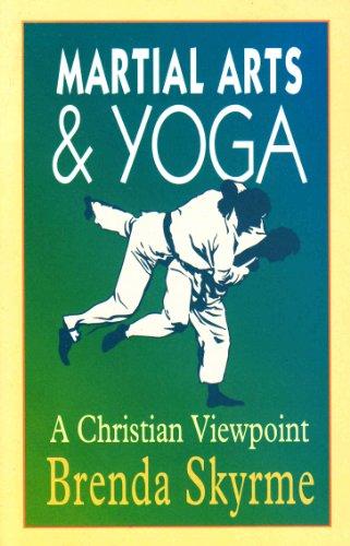 Martial Arts and Yoga By Brenda Skyrme
