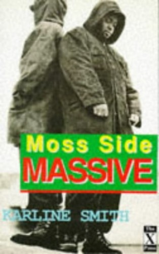 Moss Side Massive By Karline Smith