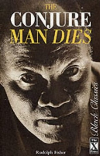 Conjure Man Dies By Rudolph Fisher