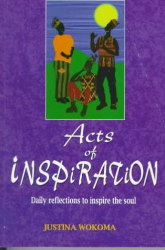 Acts Of Inspiration By Justina Wokoma