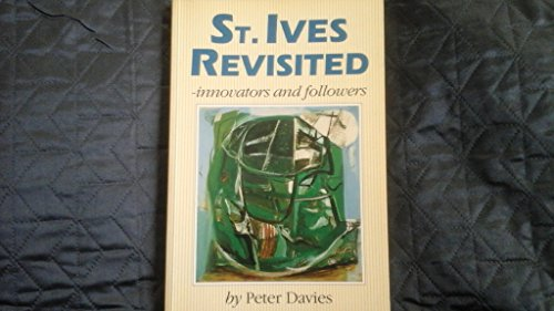 St. Ives Revisited By Peter Davies