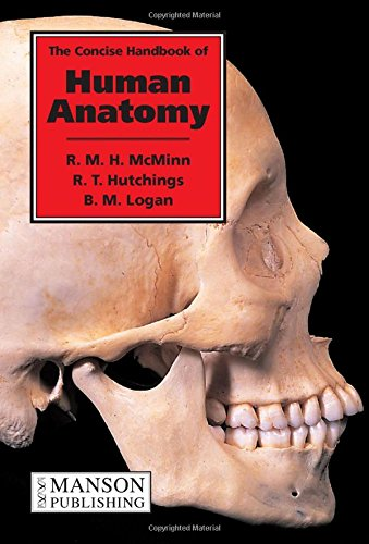 The Concise Handbook of Human Anatomy by R. M. H. McMinn