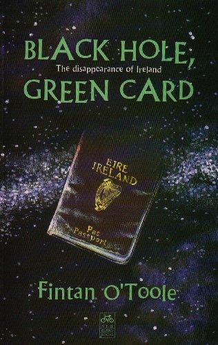 Black Hole Green Card By Fintan O'Toole