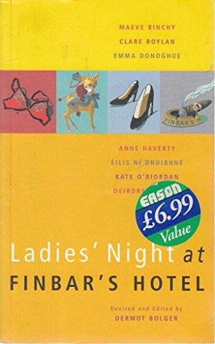Ladies' Night at Finbar's Hotel By Dermot Bolger
