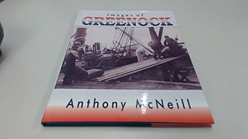 Images of Greenock By Anthony McNeill
