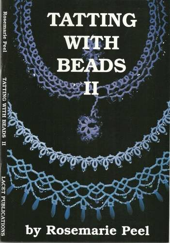 Tatting with Beads: v. 2 by Rosemarie Peel