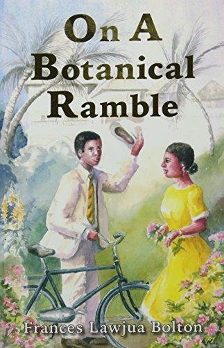 On a Botanical Ramble By Frances Lawjua Bolton