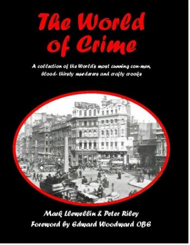 The World of Crime By Mark Llewellin