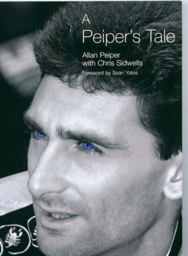A Peiper's Tale By Allan Peiper