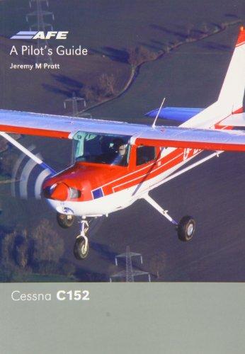Cessna 152 Pilots Guide By Jeremy M. Pratt