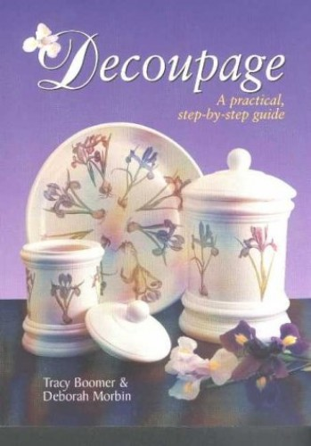 Decoupage By Tracy Boomer