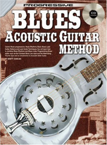 Progressive Blues Acoustic Guitar Method By Brett Duncan
