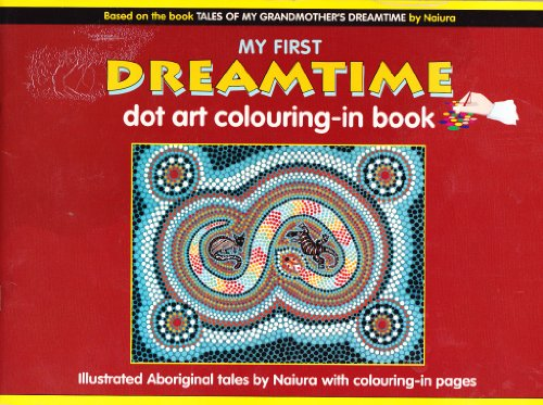 Dreamtime Colouring Book By Naiura