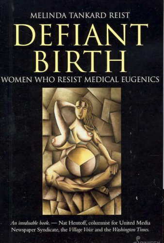Defiant Birth By Melinda Tankard Reist
