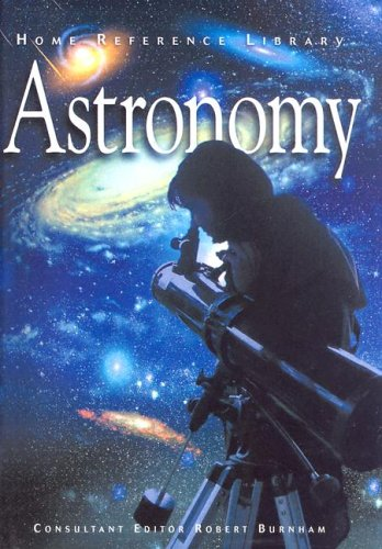 Home Reference Library: Astronomy By Robert Burnham
