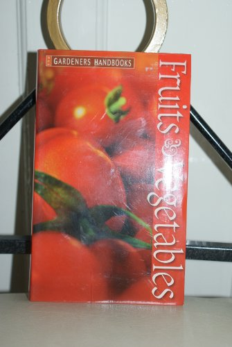 Fruits and Vegetables By H. Moore