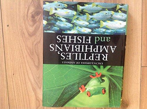 Reptiles, Fish and Amphibians (Encyclopedia)