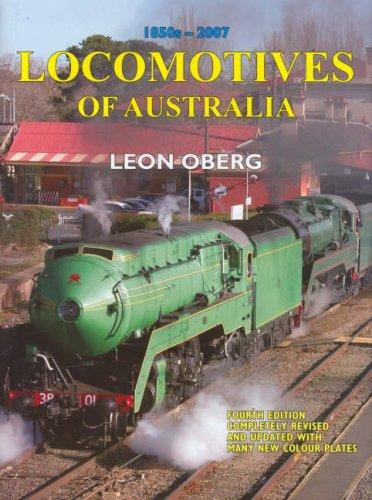 Locomotives of Australia By Leon Oberg