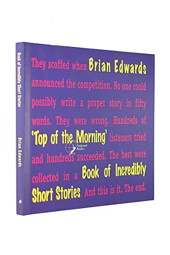 """""""Top of the Morning"""" Book of Incredibly Short Stories By Brian Edwards"""