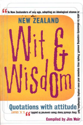 New Zealand Wit And Wisdom Quotations With Attitude World Of Books