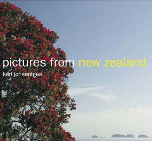 Pictures from New Zealand By Karl Johaentges