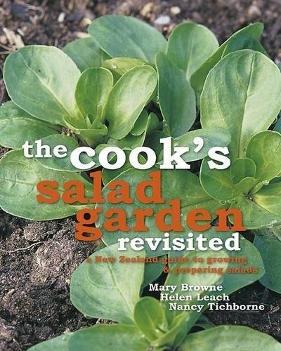 The Cook's Salad Garden Revisited By Mary Browne