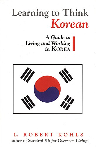 Learning to Think Korean By L. Robert Kohls