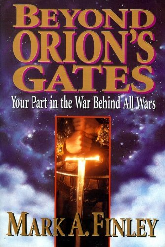 Title: Beyond Orions gates By Mark Finley