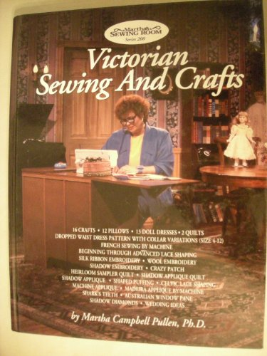 Victorian-Sewing-and-Crafts-Program-Guide-for-Public-T-by-Pullen-Martha-C
