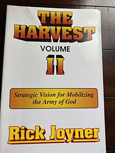 The Harvest By Rick Joyner