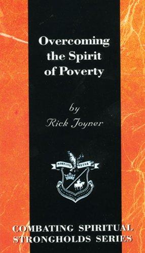 Overcoming the Spirit of Poverty By Rick Joyner