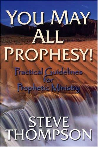 You May All Prophesy By Steve Thompson (Nottingham University Business School UK)