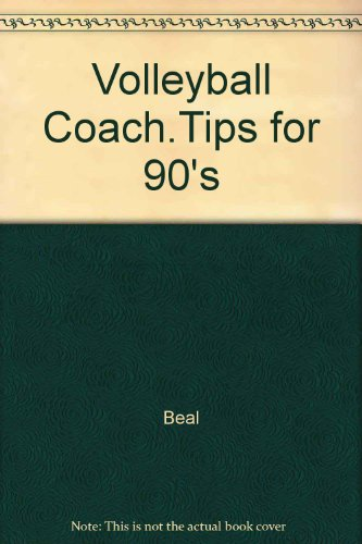 Volleyball Coach.Tips for 90's By Beal