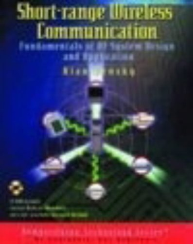 Short-range Wireless Communication: Fundamentals of RF System Design and Application (Demystifying Technology) By Alan Bensky