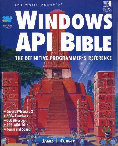 Windows API Bible By Jim Conger