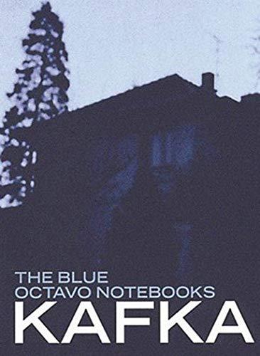 Blue Octavo Notebooks By Franz Kafka