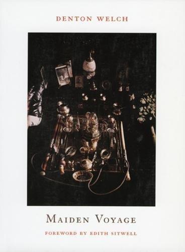 Maiden Voyage By Denton Welch