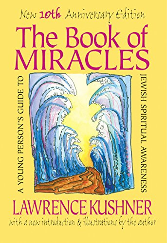 The Book of Miracles By Rabbi Lawrence Kushner (Rabbi Lawrence Kushner)