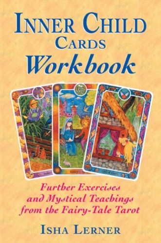 The Inner Child Cards Workbook By Isha Lerner