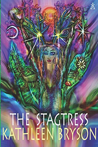 The Stagtress By Kathleen Bryson