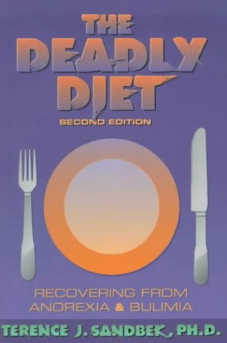 The Deadly Diet By Terence J. Sandbeck