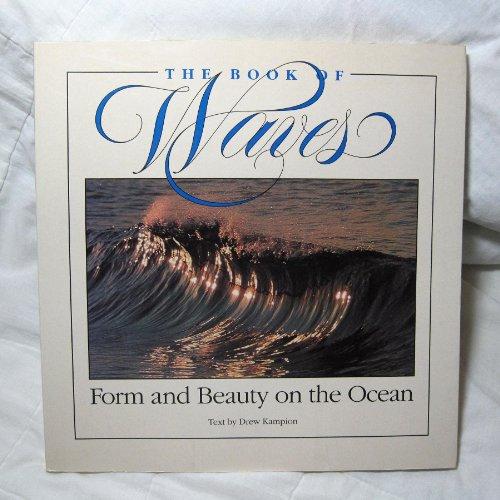 Book of Waves By Drew Kampion
