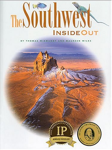 The Southwest Inside Out By Thomas Wiewandt