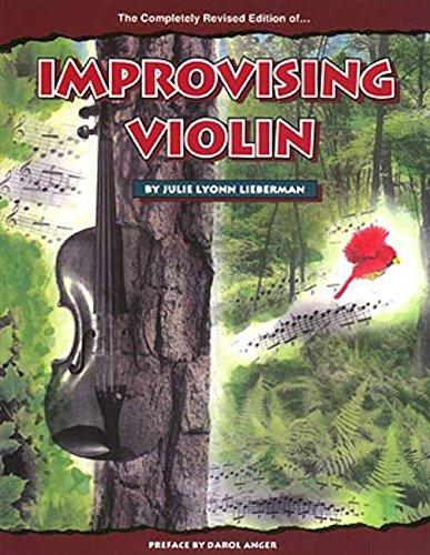Improvising Violin By Julie Lyonn Lieberman