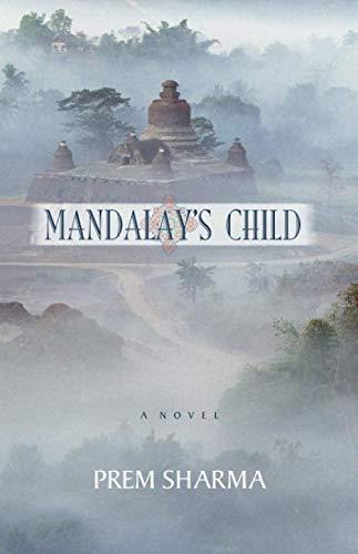 Mandalay's Child By Prem Sharma