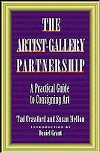 The Artist-gallery Partnership By Tad Crawford