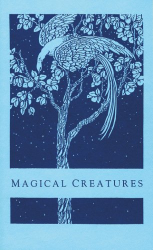 Magical Creatures By Elizabeth Pepper