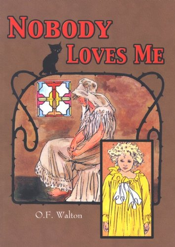 Nobody Loves Me By A B Publishing