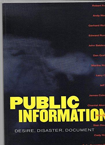 Public Information: Desire, Disaster, Document By Kara Kirk