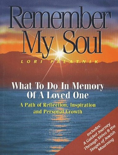 Remember My Soul By Lori Palatnik